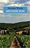 img - for Artichoke Wine by Macdara Woods (2006-03-29) book / textbook / text book