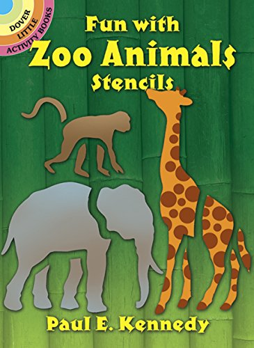 (Fun With Zoo Animals Stencils (Dover Stencils))