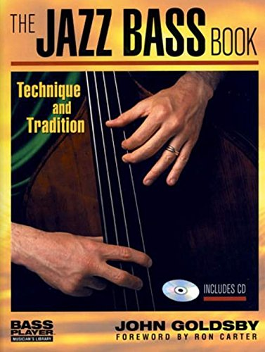The Jazz Bass Book - Technique and Tradition  Book/CD