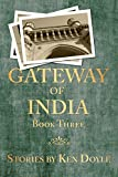 Gateway of India (Book Three): A Novella
