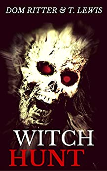 Witch Hunt by [Ritter, Dom, Lewis, Tina]