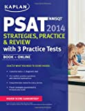Kaplan PSAT/NMSQT 2014 Strategies, Practice, and