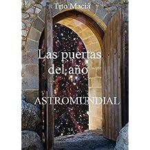 LAS PUERTAS DEL AÑO: Astromundial (Astrología Social nº 2) (Spanish Edition)