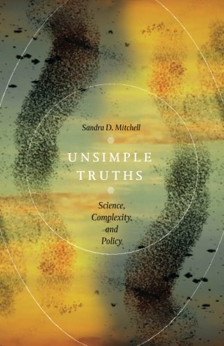 Download Unsimple Truths: Science, Complexity, and Policy pdf