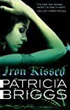 Iron Kissed by Patricia Briggs front cover