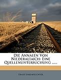 Die Annalen Von Niederaltaich, Ernst Ehrenfeuchter, 1277711712