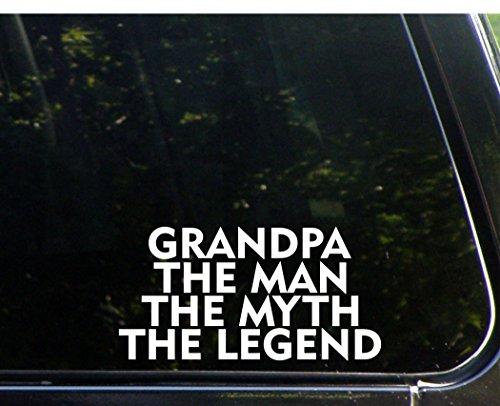 Grandpa The Man The Myth The Legend - 7 1/2