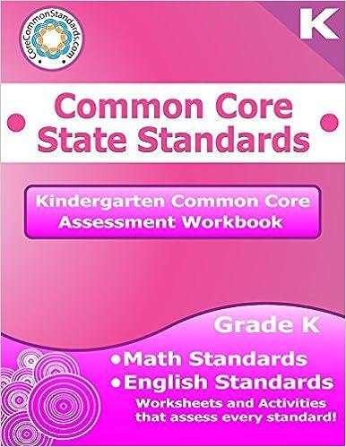 Kindergarten Common Core Assessment Workbook Common Core