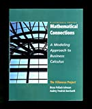 img - for Mathematical Connections: A Modeling Approach to Business Calculus, Vol. I- Preliminary Edition book / textbook / text book
