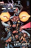 Ultimate X-Men 8: New Mutants (Ultimate X-Men)