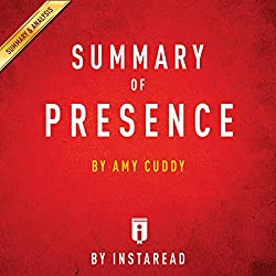 Summary of Presence by Amy Cuddy | Includes Analysis