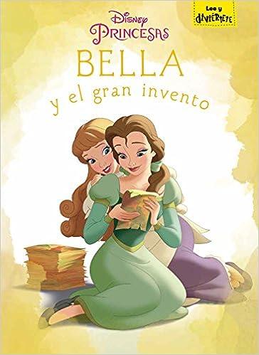 Bella y el gran invento: Cuento Disney. La Bella y la Bestia: Amazon.es: Disney, Editorial Planeta S. A.: Libros