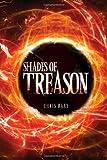 Shades of Treason, Chris Raay, 1453527222