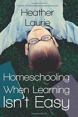 Homeschooling When Learning Isnt Easy