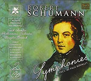 Robert Schumann Symphonies