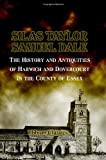 The History and Antiquities of Harwich and Dovercourt, in the County of Essex, Taylor, Silas and Dale, Samuel, 140217554X