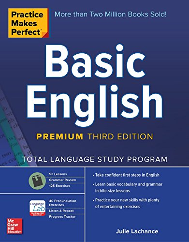 Practice Makes Perfect: Basic English, Premium Third Edition (English Pronunciation Practice)
