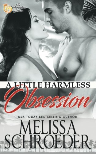 A Little Harmless Obsession (Volume 3) by CreateSpace Independent Publishing Platform