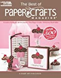 The Best of Paper Crafts Magazine, Crafts Media LLC, 1609000773