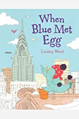 When Blue Met Egg Kindle Edition