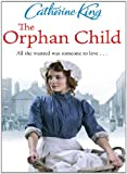 Front cover for the book The Orphan Child by Catherine King