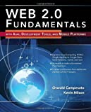 Web 2. 0 Fundamentals, Oswald Campesato and Kevin Nilson, 0763779733