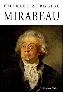 Mirabeau, Zorgbibe, Charles