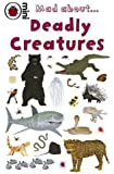 Mad About Deadly Creatures