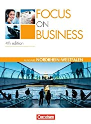 Focus on Business - Nordrhein-Westfalen: B1-B2 - Schülerbuch