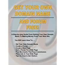 Get Your Own Domain Name & Forum