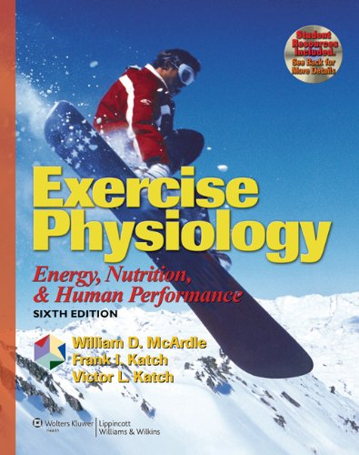 Exercise Physiology  Energy Nutrition And Human Performance  Exercise Physiology   MC Ardle