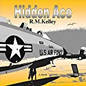Hidden Ace Audiobook by R.M. Kelley Narrated by Paul Tolman