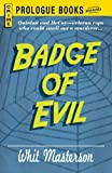 img - for Badge of Evil book / textbook / text book
