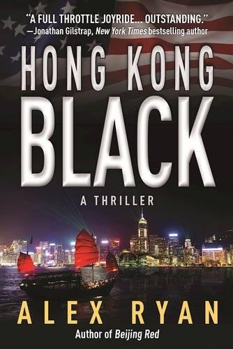Hong Kong Black: A Thriller (A Nick Foley Thriller)