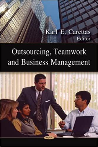 Outsourcing, Team Work and Business Management