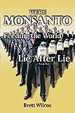 We're Monsanto, Brett Wilcox, 1492312916