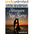 Strangers May Marry