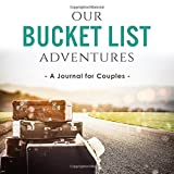 Our Bucket List Adventures