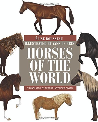 Horses of the World (Princeton Field Guides) ()
