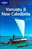 Lonely Planet Vanuatu & New Caledonia (Country Guide)