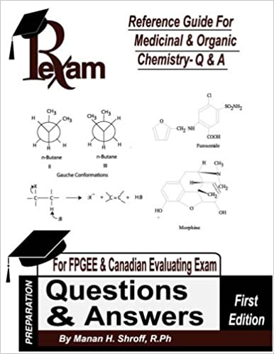 Reference Guide for Medicinal and Organic Chemistry - Questions and