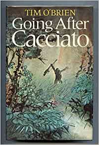 tim o brien s going after cacciato best Going after cacciato by tim o'brien starting at $099 going after cacciato has 14 available editions to buy at alibris.