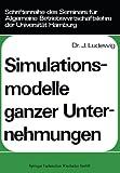 Simulationsmodelle Ganzer Unternehmungen, Ludewig, Johannes, 3409301313