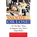 "Snooze... or Lose!: 10 ""No-War"" Ways to Improve Your Teen's Sleep Habits"