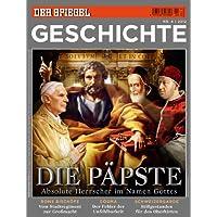 SPIEGEL GESCHICHTE 4/2012: Die Päpste
