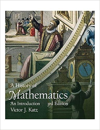 A History of Mathematics (3rd Edition): Victor J  Katz