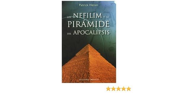 Los Nefilim y la pirámide del apocalipsis ESTUDIOS Y DOCUMENTOS ...