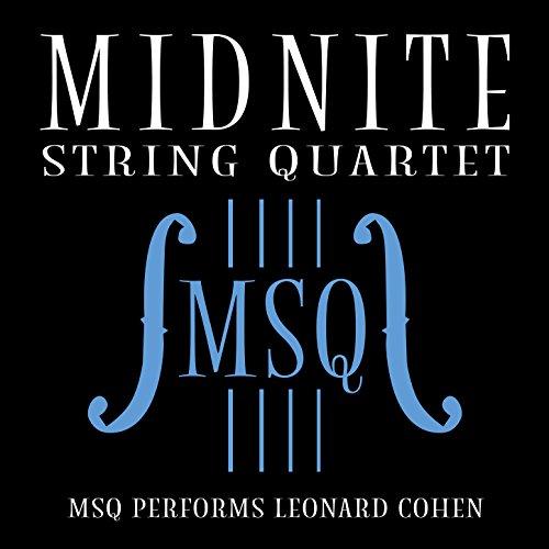 MSQ Performs Leonard Cohen