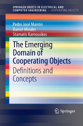 [PDF] The Emerging Domain of Cooperating Objects: Definitions and Concepts Free Download | Publisher : Springer | Category : Computers & Internet | ISBN 10 : 364228468X | ISBN 13 : 9783642284687
