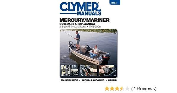 Mariner magnum 40 hp manual ebook mercury outboard service manual array mercury mariner outboard shop manual 2 5 60 hp 1998 2006 clymer rh amazon fandeluxe Choice Image